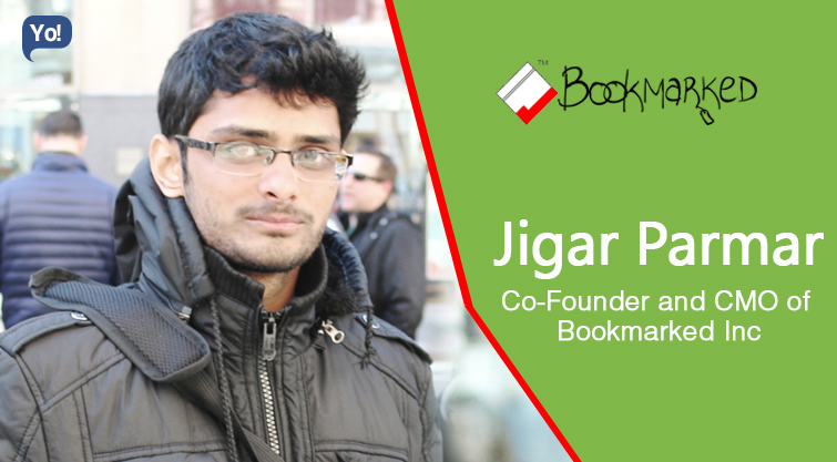 Interview With :   Jigar Parmar, Co-Founder & CMO of Bookmarked Inc