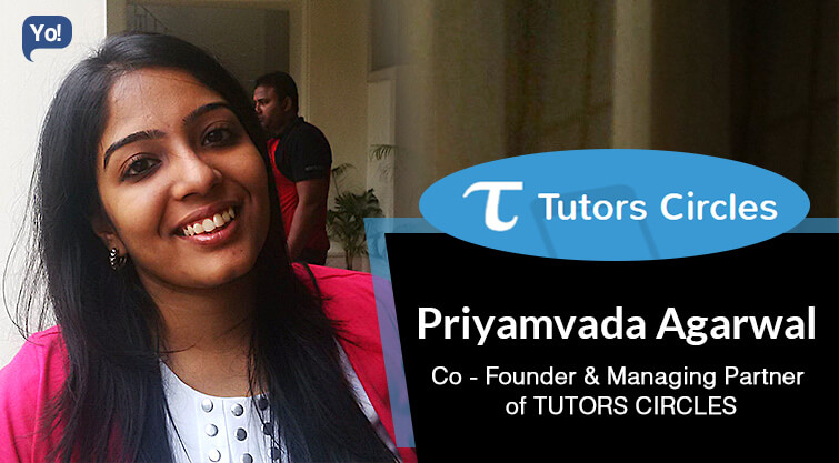 Interview With :   Priyamvada Agarwal, Co-Founder & Managing Partner of Tutors Circles