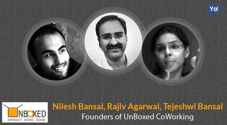 Interview With :   Nilesh Bansal, Rajiv Agarwal and Nilesh Bansal, Founders of UnBoxed CoWorking
