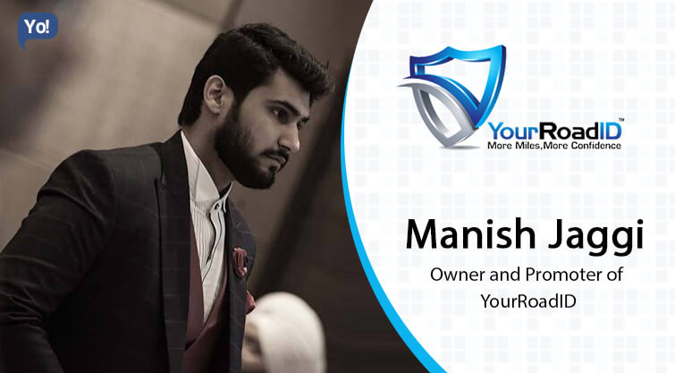 Interview with :   Manish Jaggi, Owner and Promoter of YourRoadID