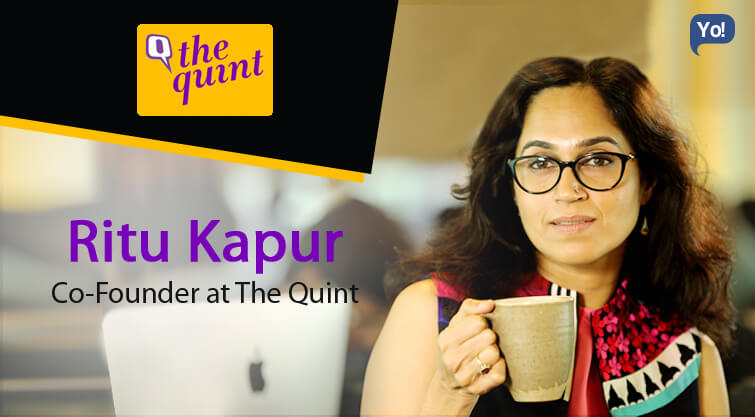 Interview With :   Ritu Kapur, Co-Founder at The Quint