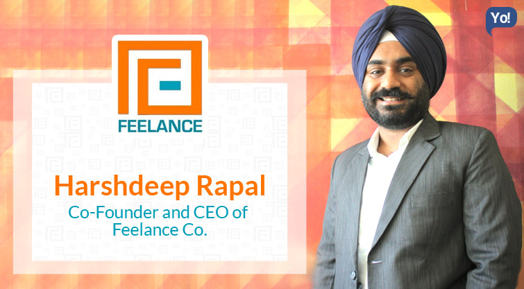Interview With :   Harshdeep Rapal, Co-Founder & CEO of Feelance Co.