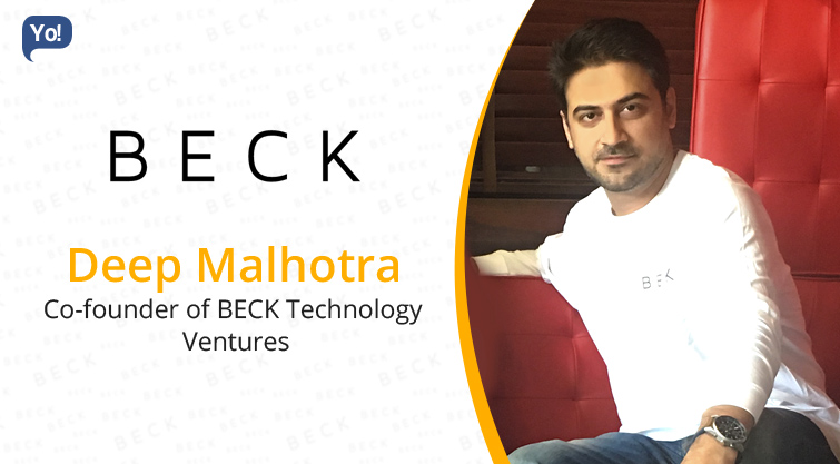 Interview With :   Deep Malhotra, Co-founder of BECK Technology Ventures