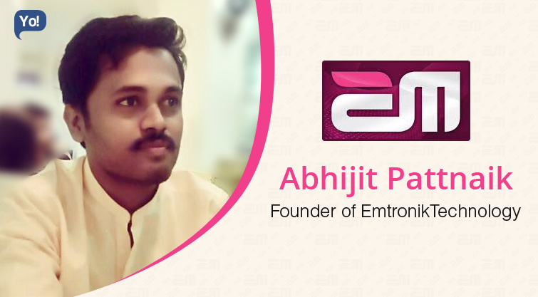 Interview With :   Abhijit Pattnaik, Founder & CEO of Emtronik Technology