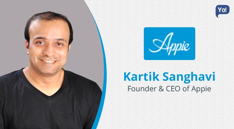 Interview With :   Kartik Sanghavi, Founder & CEO of Appie