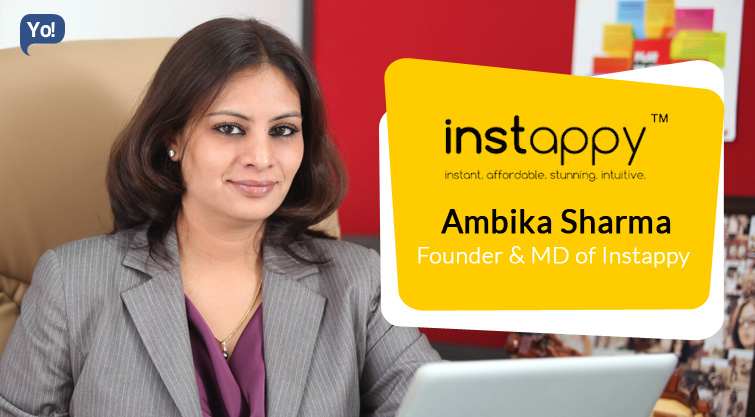 In Talks with :    Ambika Sharma, Founder & MD of Instappy