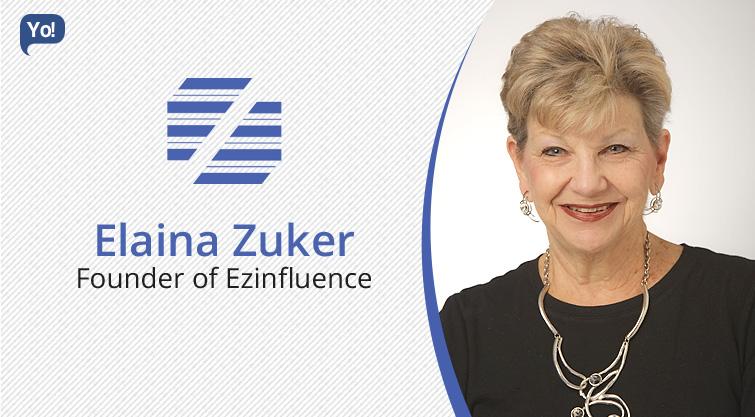Interview With :    Elaina Zuker, Founder of Ezinfluence