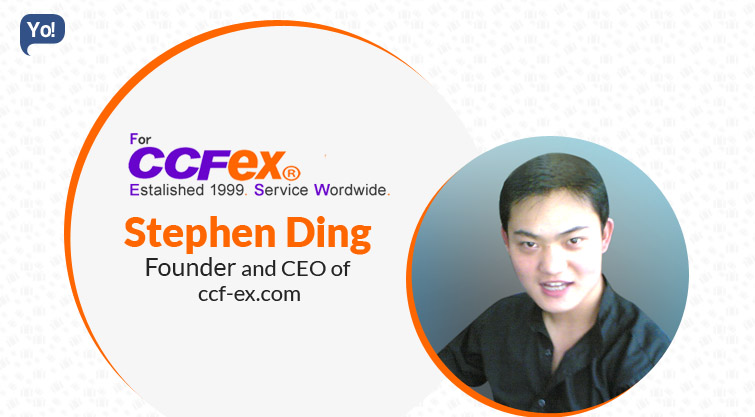 Interview With :   Stephen Ding, CEO of ccf-ex.com
