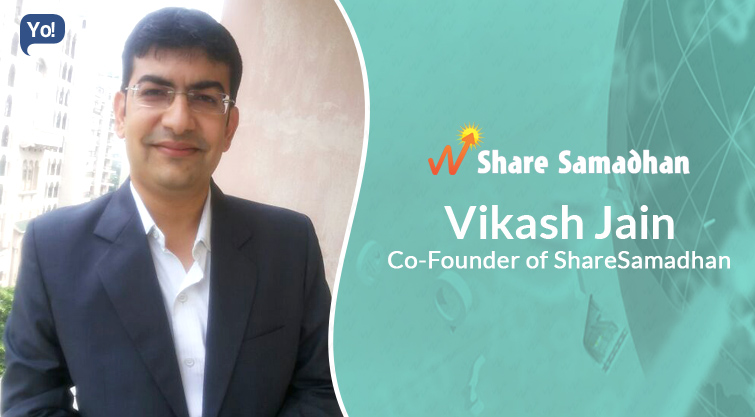 Interview With :   Vikash Jain, Co-Founder of Share Samadhan