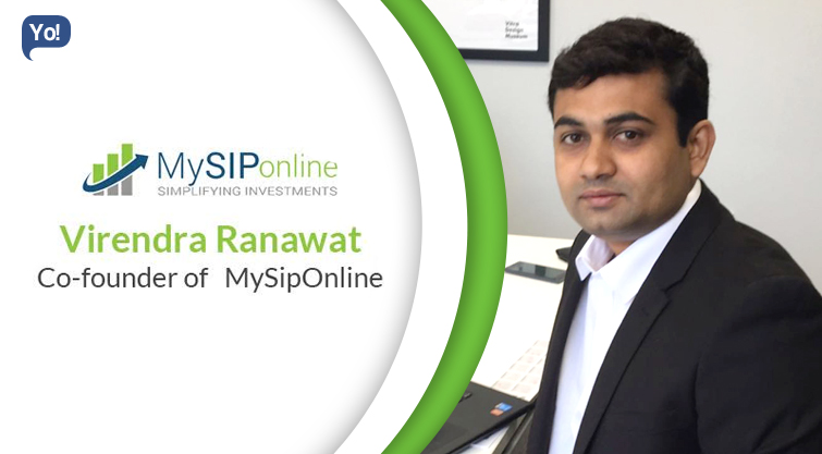 Interview With :   Virendra Ranawat, Co-Founder of MySipOnline