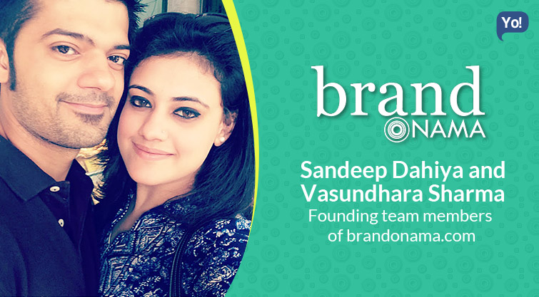 Interview With :     Sandeep Dahiya & Vasundhara Sharma, Founding Team Members of brandonama.com