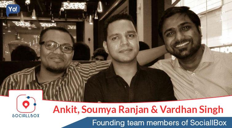 Ankit, Soumya Ranjan & Vardhan Singh